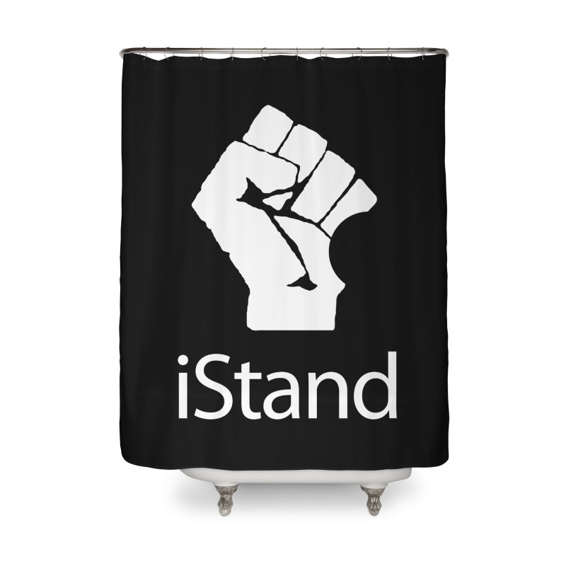 iStand Home Shower Curtain by Puttyhead's Artist Shop