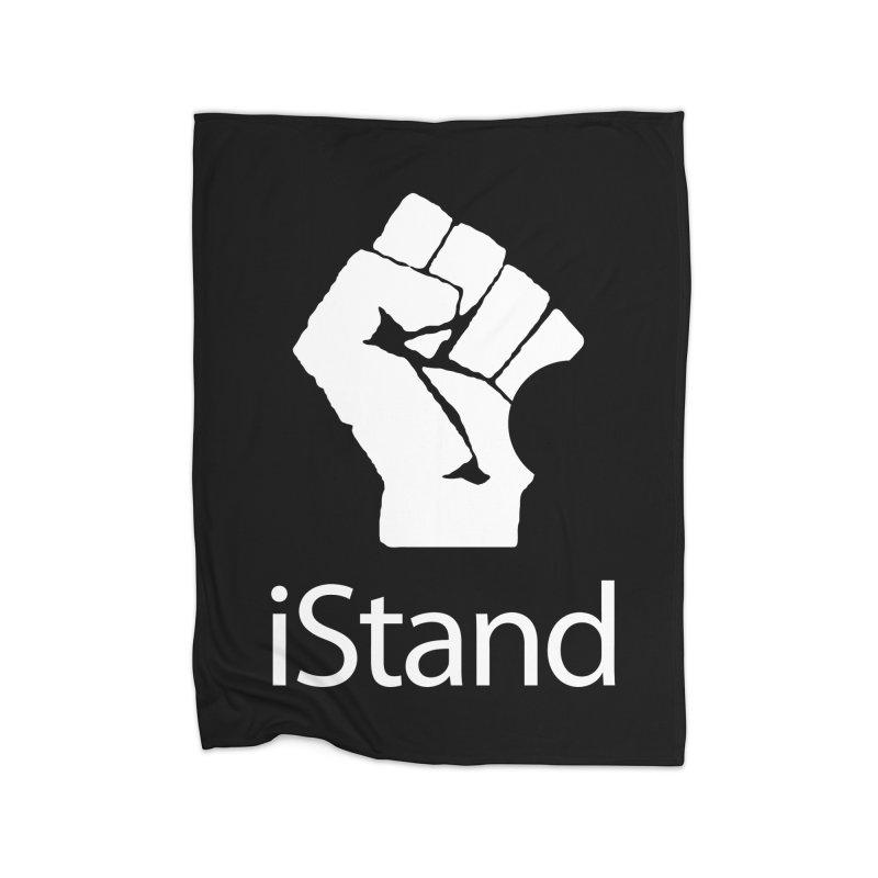 iStand Home Fleece Blanket Blanket by Puttyhead's Artist Shop
