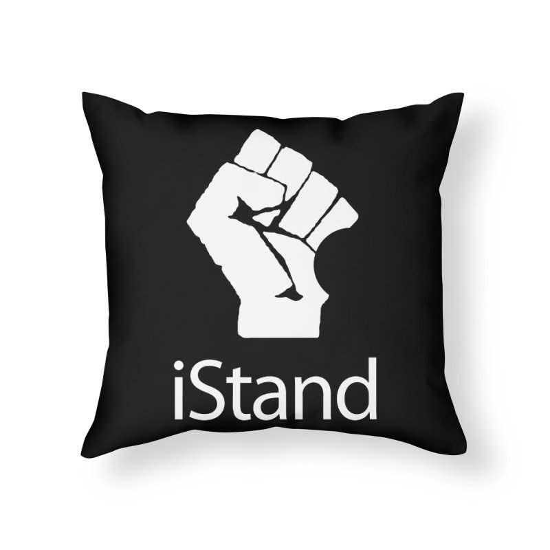 iStand Home Throw Pillow by Puttyhead's Artist Shop