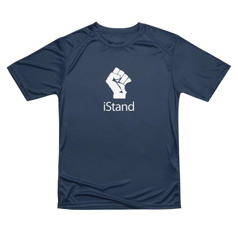 iStand Women's Performance Unisex T-Shirt by Puttyhead's Artist Shop