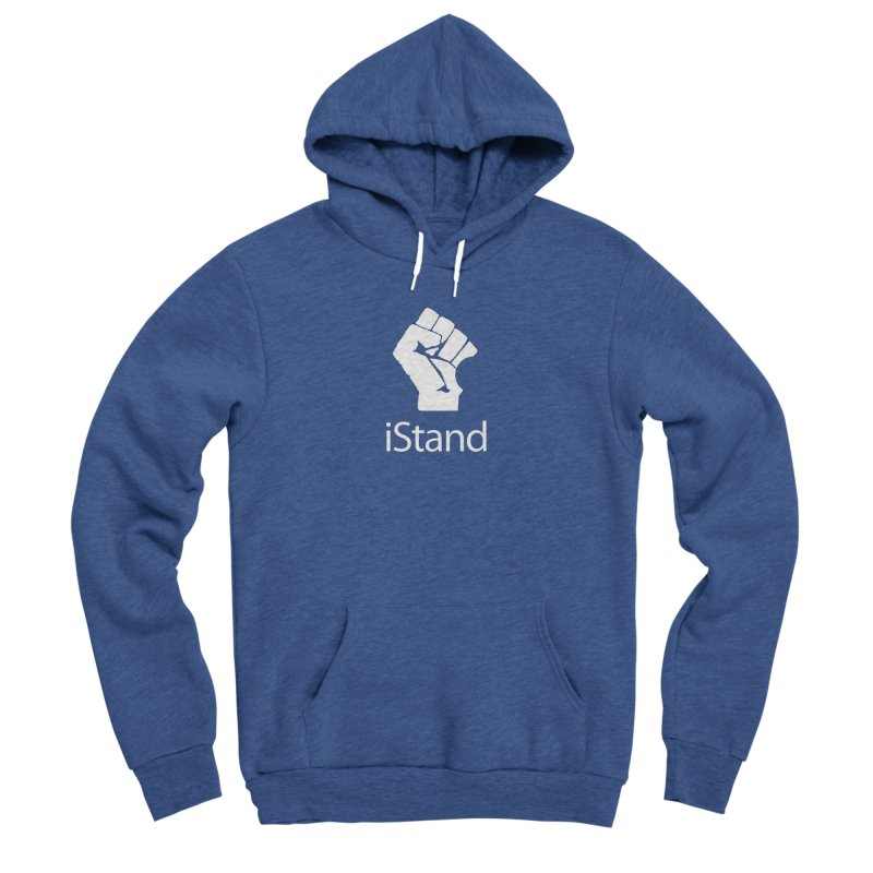 iStand Women's Sponge Fleece Pullover Hoody by Puttyhead's Artist Shop