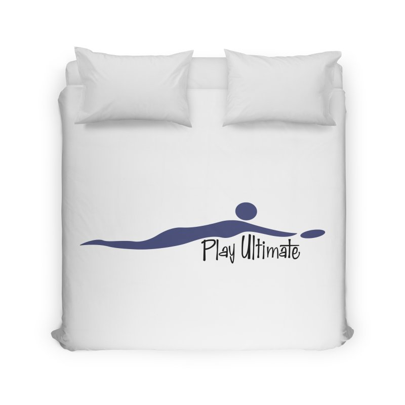 Play Ultimate One Home Duvet by Puttyhead's Artist Shop