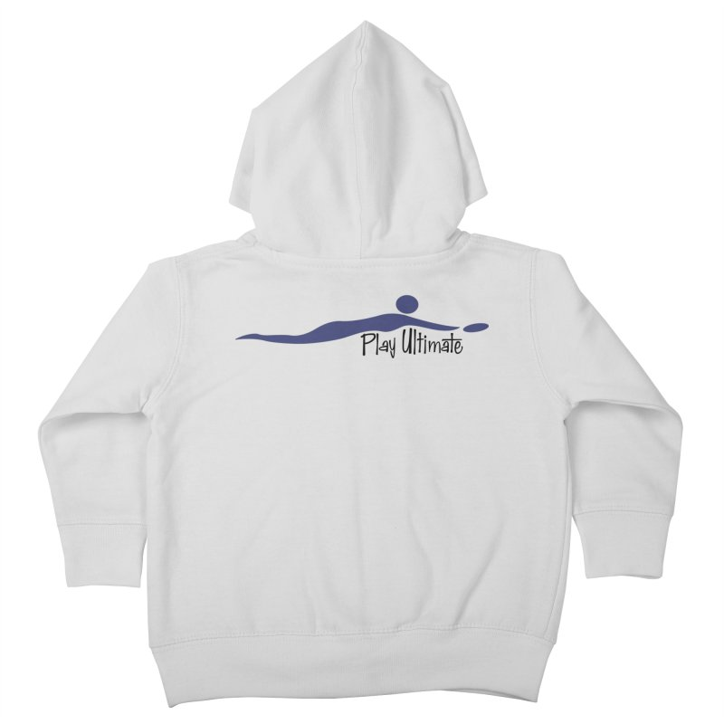 Play Ultimate One Kids Toddler Zip-Up Hoody by Puttyhead's Artist Shop