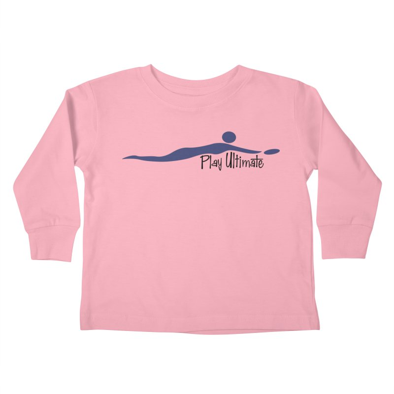 Play Ultimate One Kids Toddler Longsleeve T-Shirt by Puttyhead's Artist Shop