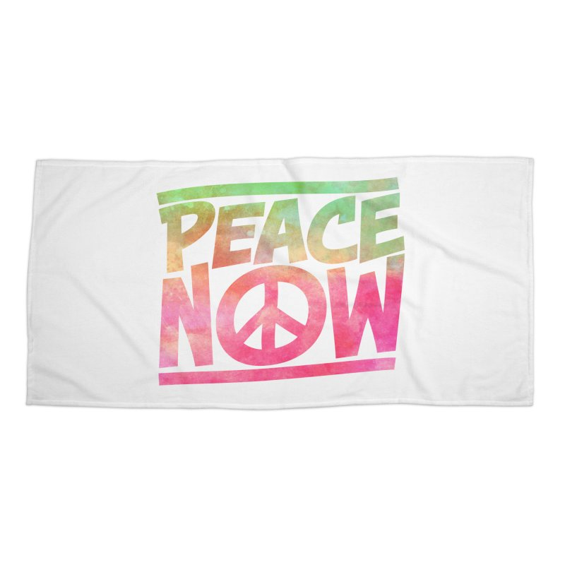 Peace Now Accessories Beach Towel by Puttyhead's Artist Shop