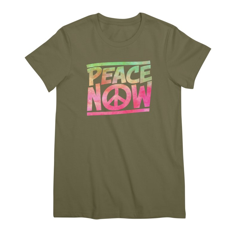 Peace Now Women's Premium T-Shirt by Puttyhead's Artist Shop