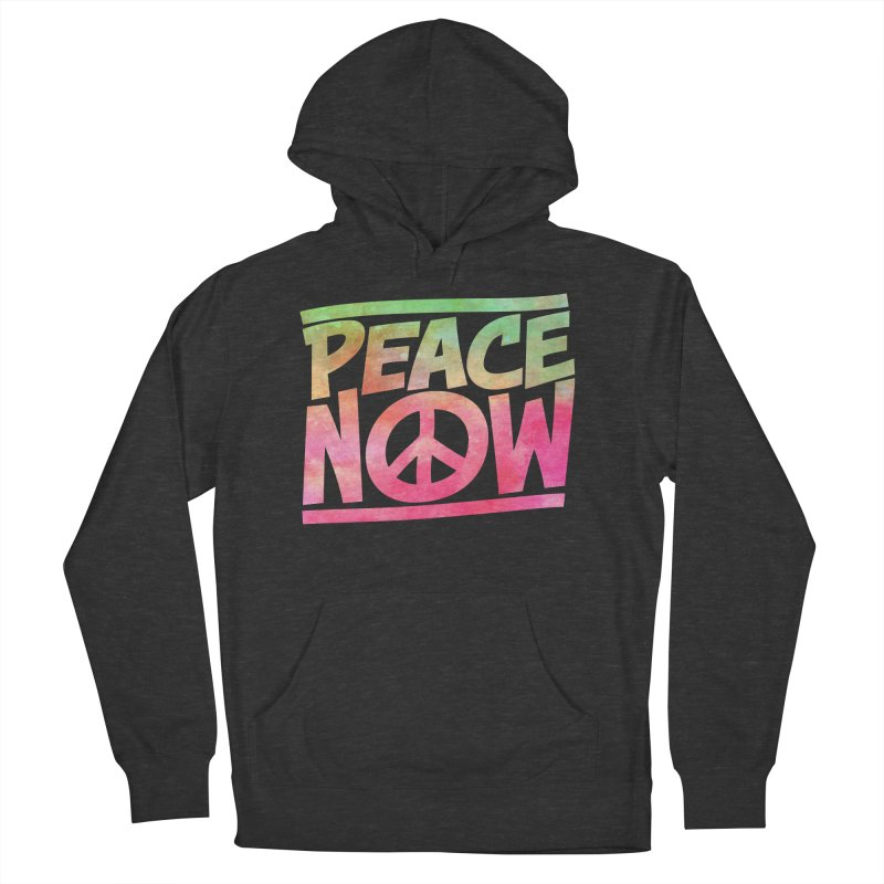 Peace Now Women's French Terry Pullover Hoody by Puttyhead's Artist Shop