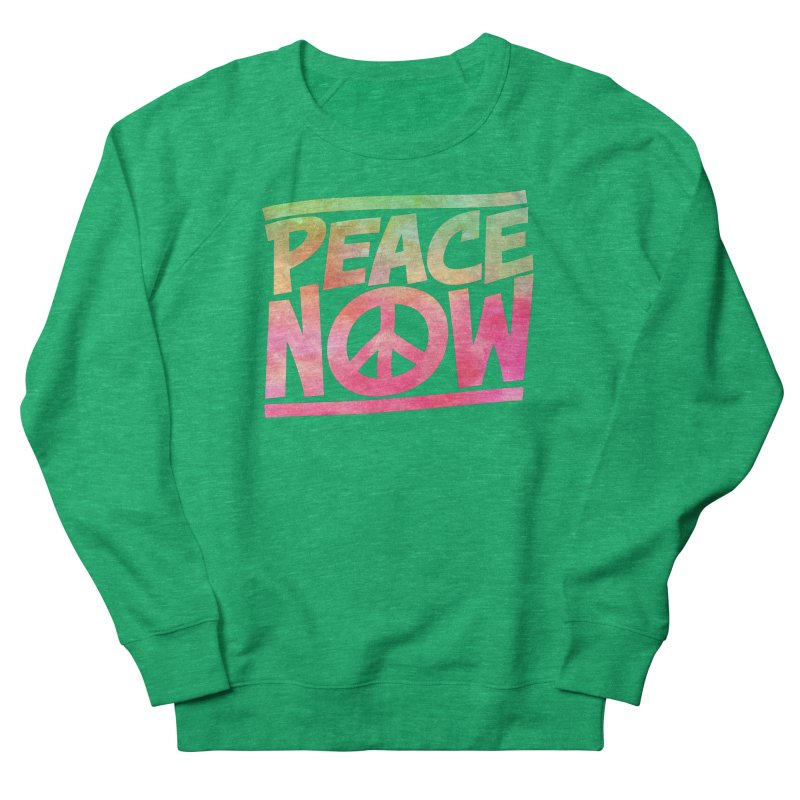 Peace Now Men's French Terry Sweatshirt by Puttyhead's Artist Shop