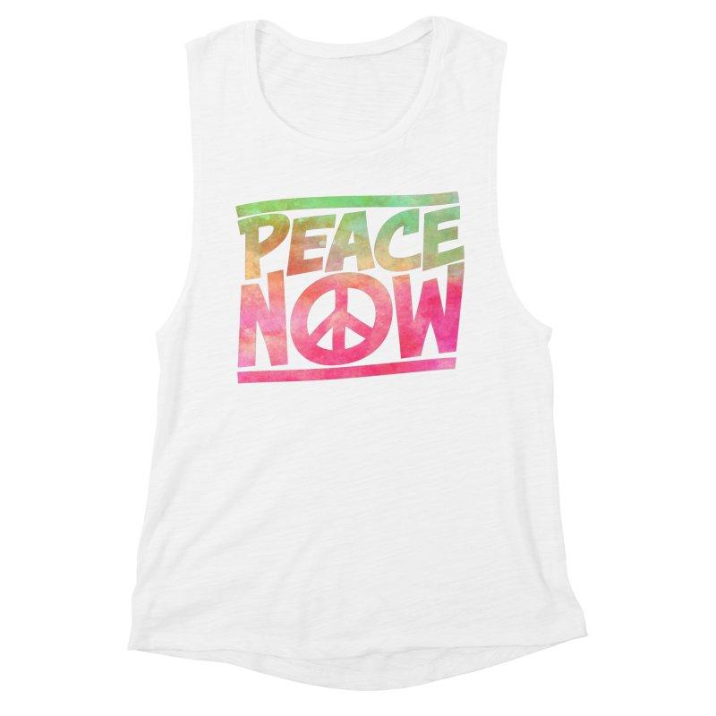 Peace Now Women's Muscle Tank by Puttyhead's Artist Shop