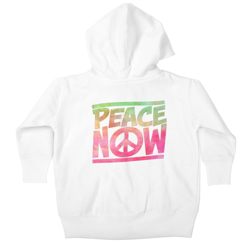Peace Now Kids Baby Zip-Up Hoody by Puttyhead's Artist Shop