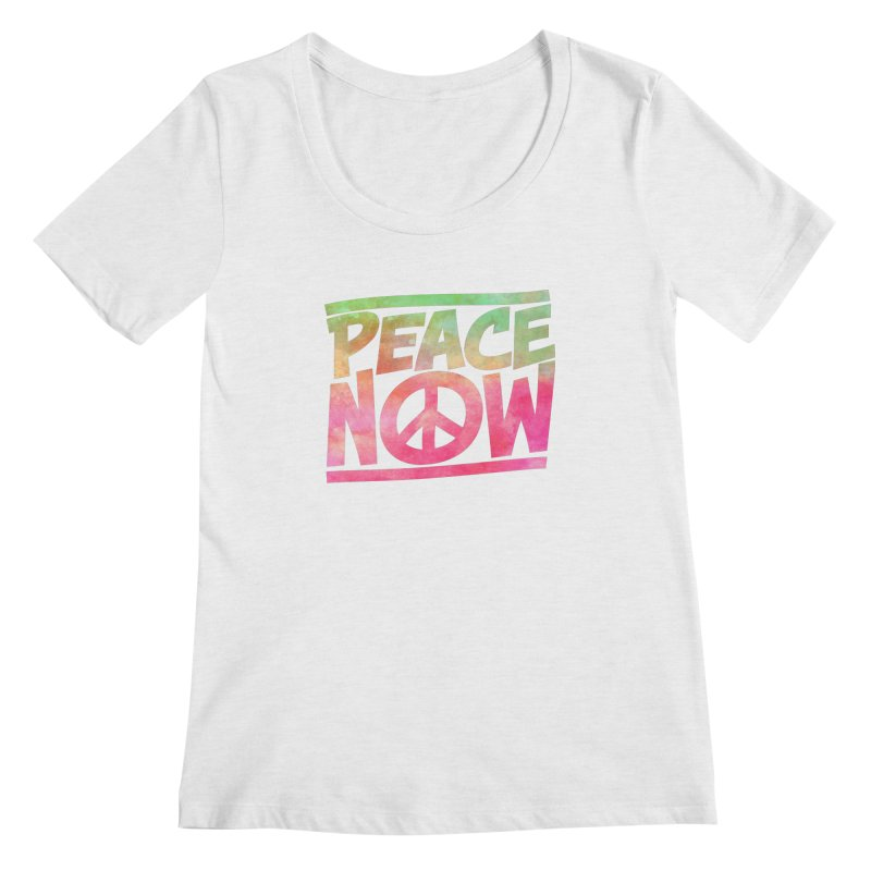 Peace Now Women's Regular Scoop Neck by Puttyhead's Artist Shop