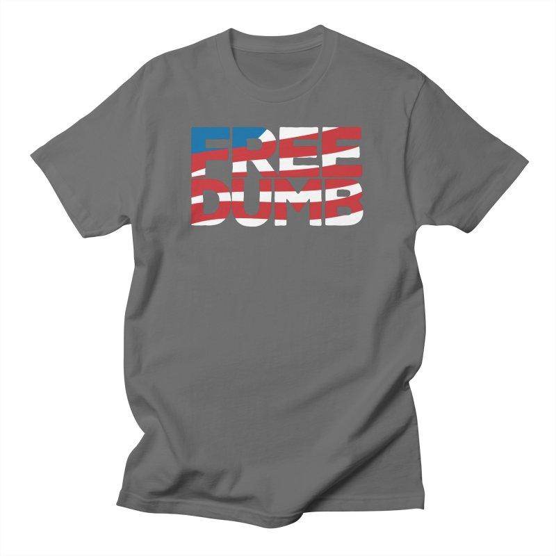 Free Dumb Men's T-Shirt by Puttyhead's Artist Shop