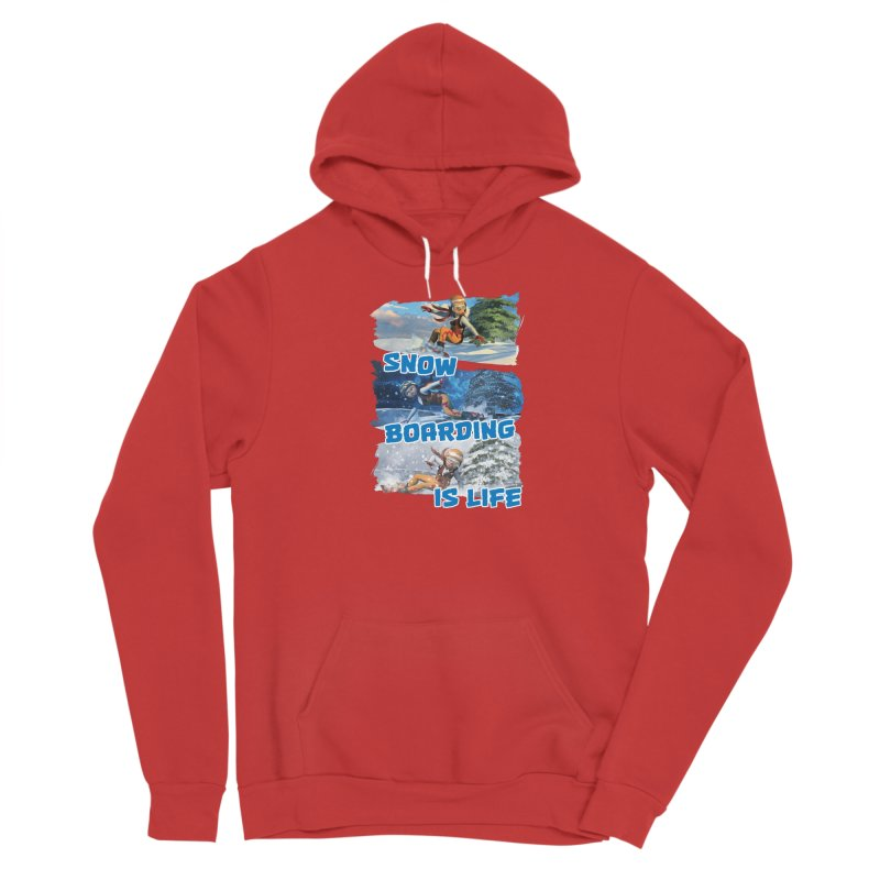 Snowboarding is Life Women's Pullover Hoody by Puttyhead's Artist Shop