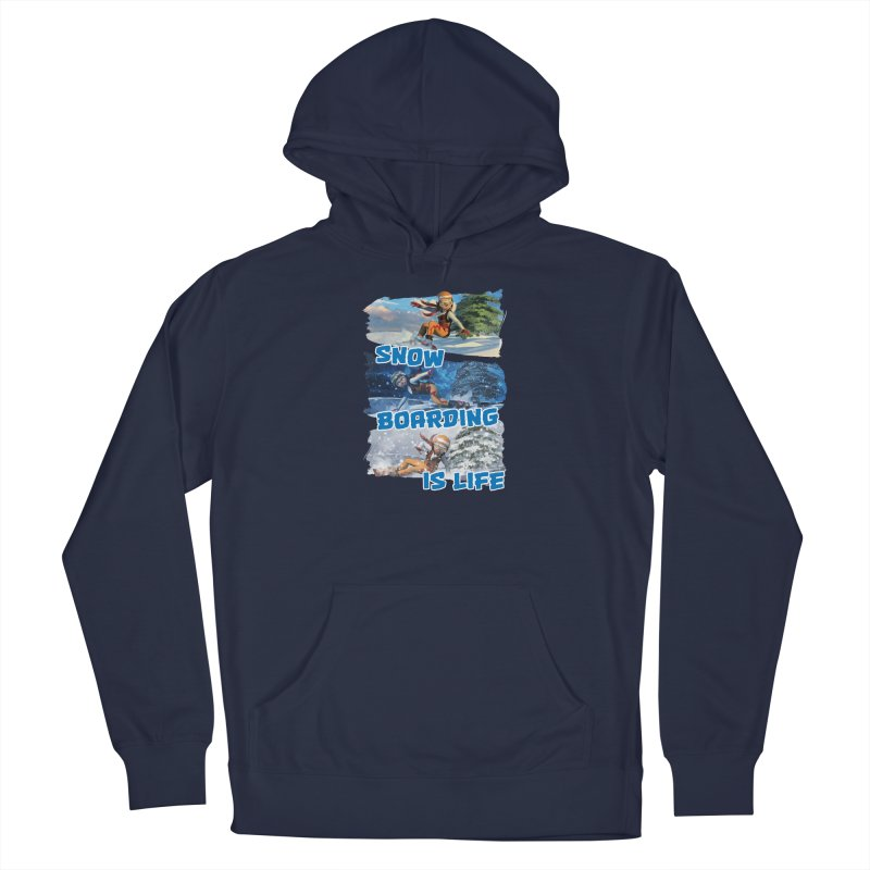 Snowboarding is Life Men's Pullover Hoody by Puttyhead's Artist Shop