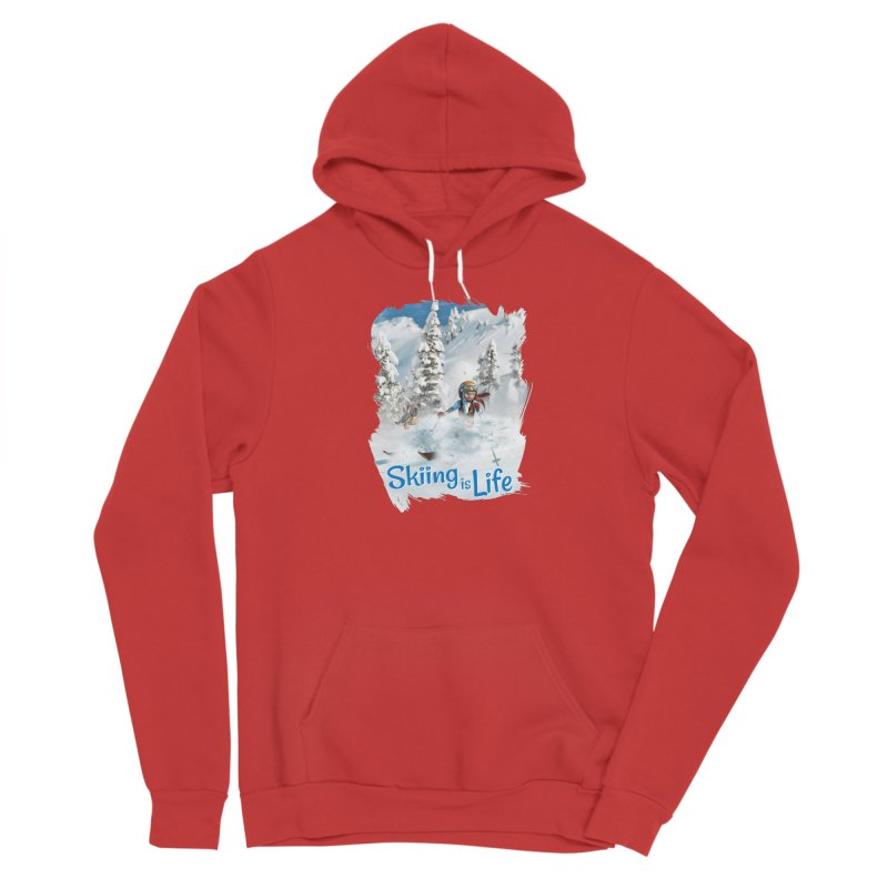 Skiing is Life Women's Pullover Hoody by Puttyhead's Artist Shop