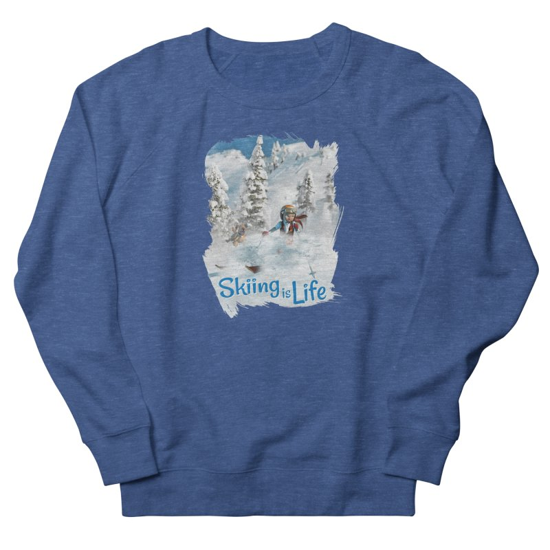 Skiing is Life Men's Sweatshirt by Puttyhead's Artist Shop