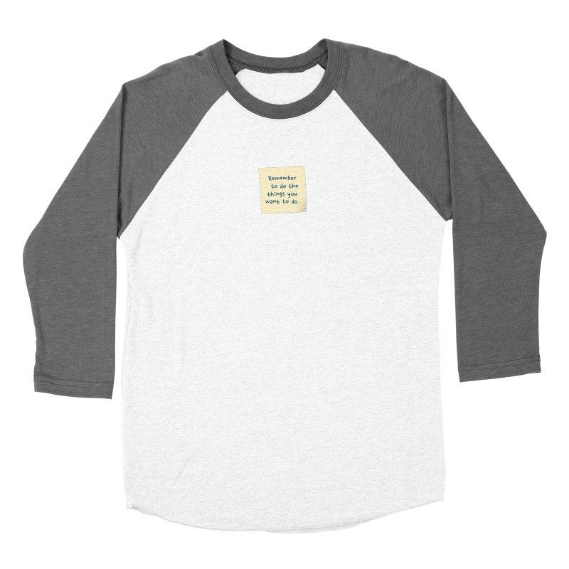 Remember! Women's Longsleeve T-Shirt by Puttyhead's Artist Shop
