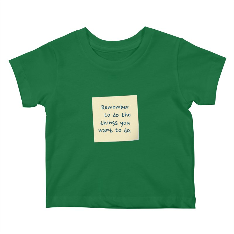 Remember! Kids Baby T-Shirt by Puttyhead's Artist Shop