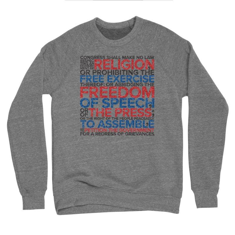 First Amendment Men's Sweatshirt by Puttyhead's Artist Shop