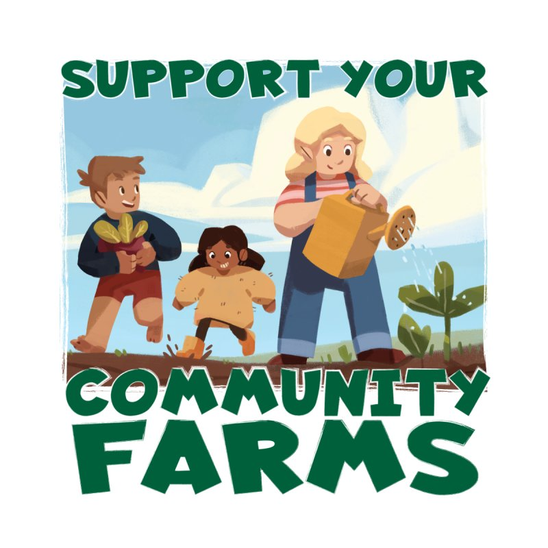 Support Your Community Farms Men's T-Shirt by Puttyhead's Artist Shop