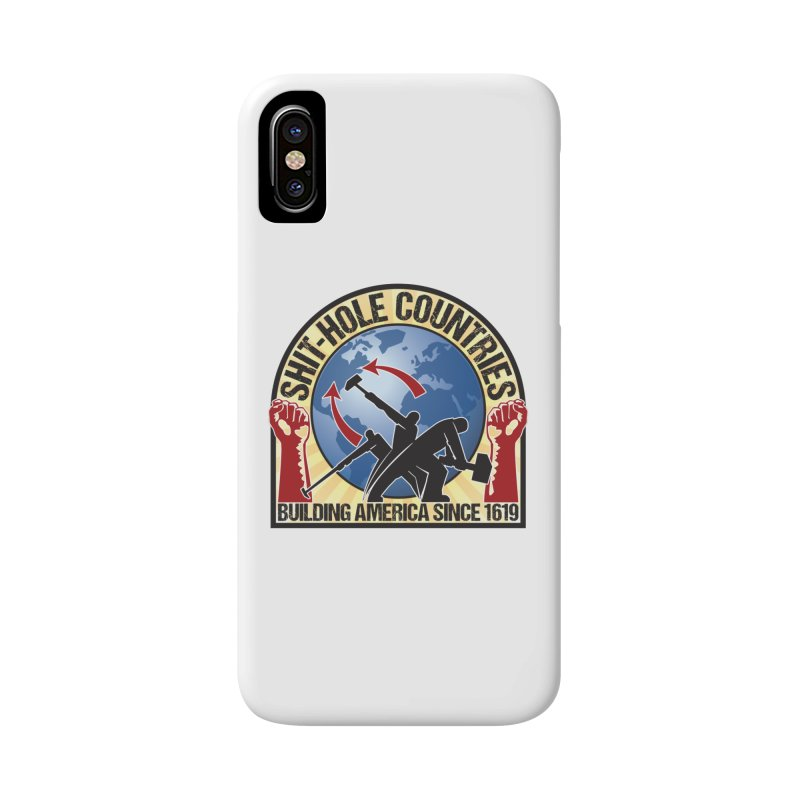 Shit-Hole Countries 1 Accessories Phone Case by Puttyhead's Artist Shop