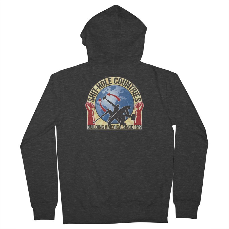 Shit-Hole Countries 1 Men's Zip-Up Hoody by Puttyhead's Artist Shop