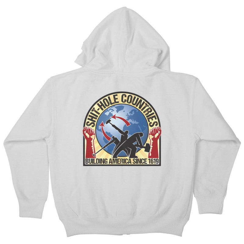 Shit-Hole Countries 1 Kids Zip-Up Hoody by Puttyhead's Artist Shop