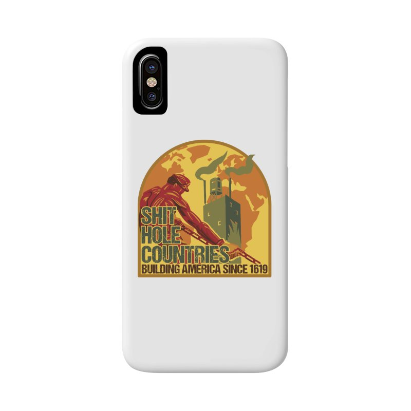 Shit-Hole Countries 2 Accessories Phone Case by Puttyhead's Artist Shop