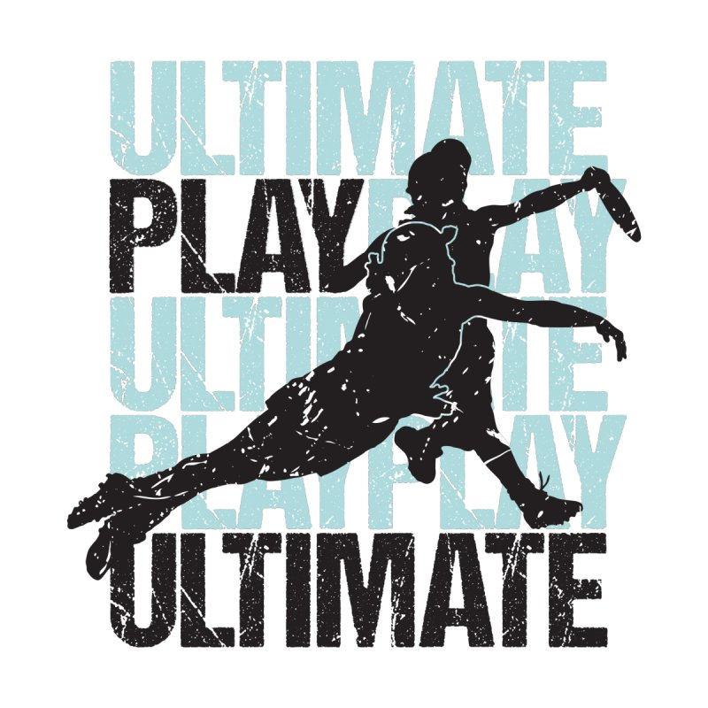 Play Ultimate 1 None  by Puttyhead's Artist Shop