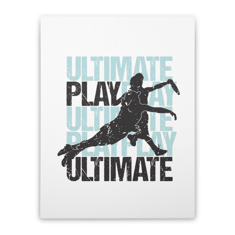 Play Ultimate 1 Home Stretched Canvas by Puttyhead's Artist Shop