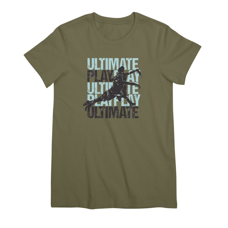 Play Ultimate 1 Women's Premium T-Shirt by Puttyhead's Artist Shop