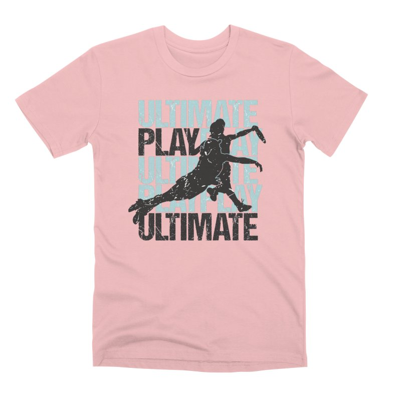 Play Ultimate 1 Men's Premium T-Shirt by Puttyhead's Artist Shop