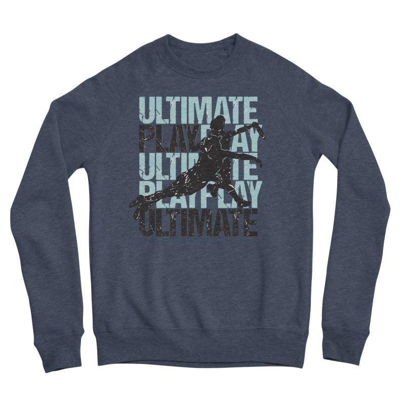 Play Ultimate 1 Women's Sponge Fleece Sweatshirt by Puttyhead's Artist Shop