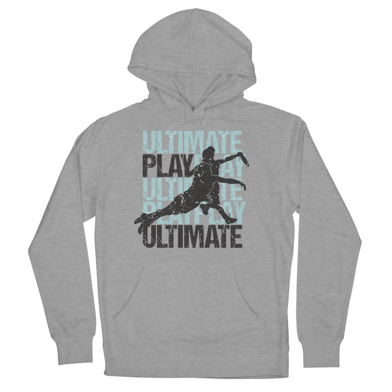 Play Ultimate 1 Women's Pullover Hoody by Puttyhead's Artist Shop