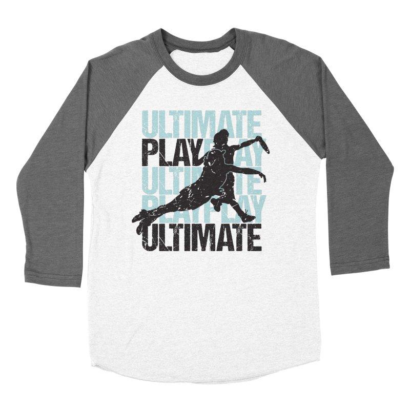 Play Ultimate 1 Women's Baseball Triblend T-Shirt by Puttyhead's Artist Shop