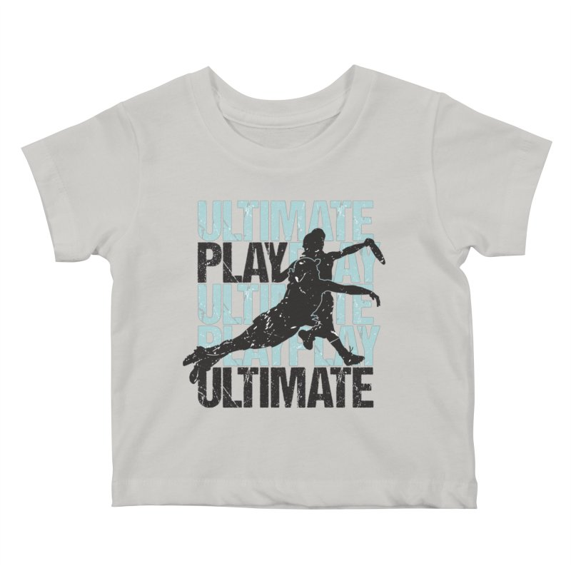 Play Ultimate 1 Kids Baby T-Shirt by Puttyhead's Artist Shop