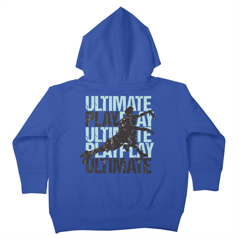 Play Ultimate 1 Kids Toddler Zip-Up Hoody by Puttyhead's Artist Shop
