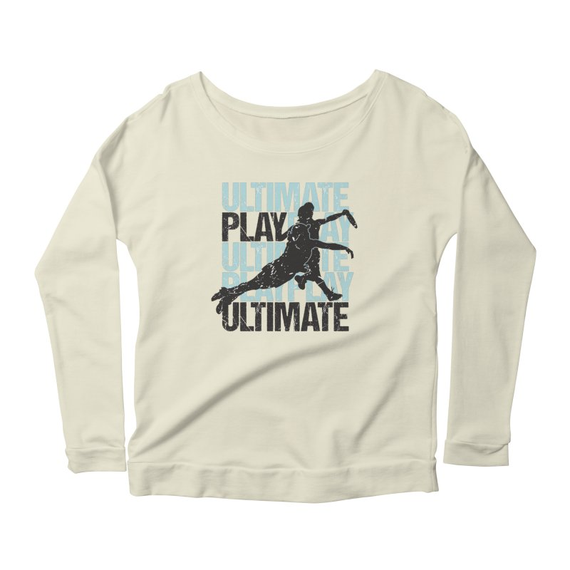 Play Ultimate 1 Women's Longsleeve Scoopneck  by Puttyhead's Artist Shop