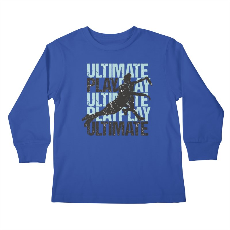 Play Ultimate 1 Kids Longsleeve T-Shirt by Puttyhead's Artist Shop