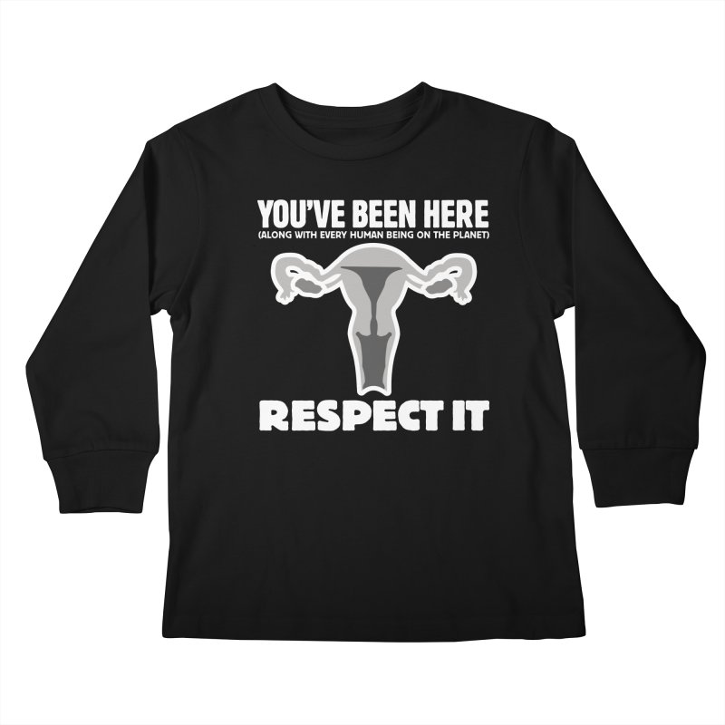 Respect It! (White) Kids Longsleeve T-Shirt by Puttyhead's Artist Shop