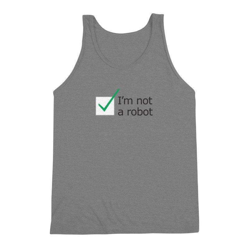 I'm Not A Robot Men's Triblend Tank by Puttyhead's Artist Shop