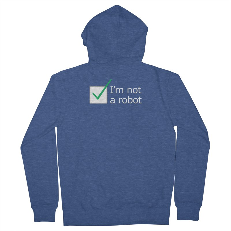 I'm Not A Robot - White Men's Zip-Up Hoody by Puttyhead's Artist Shop