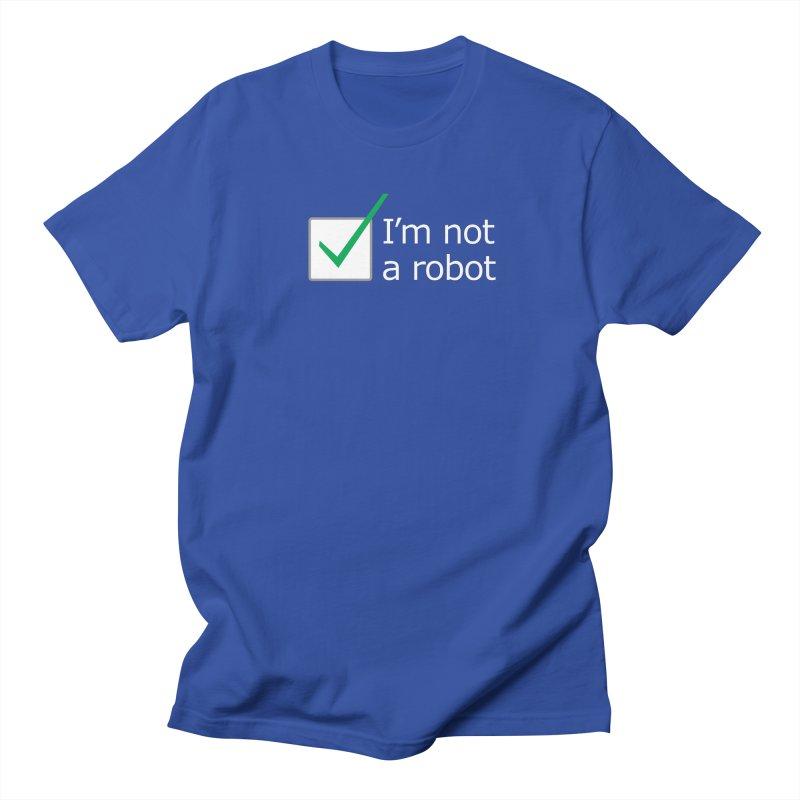 I'm Not A Robot - White Men's T-Shirt by Puttyhead's Artist Shop