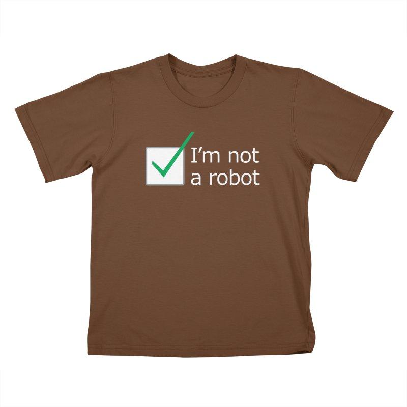 I'm Not A Robot - White Kids T-Shirt by Puttyhead's Artist Shop