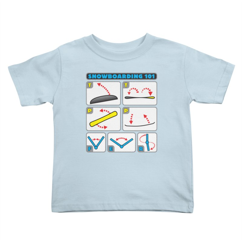Snowboarding 101 Kids Toddler T-Shirt by Puttyhead's Artist Shop