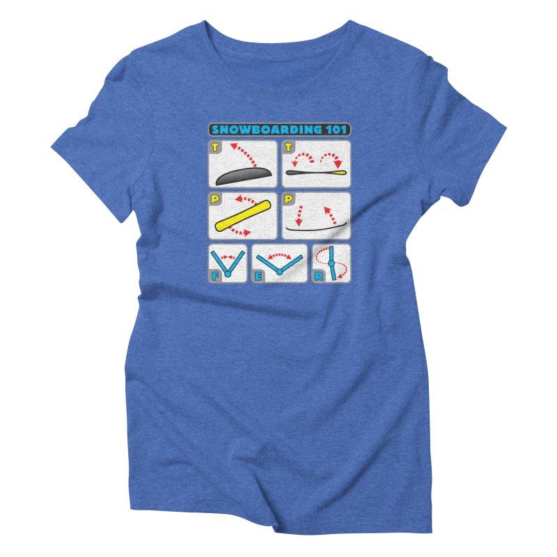 Snowboarding 101 Women's Triblend T-Shirt by Puttyhead's Artist Shop