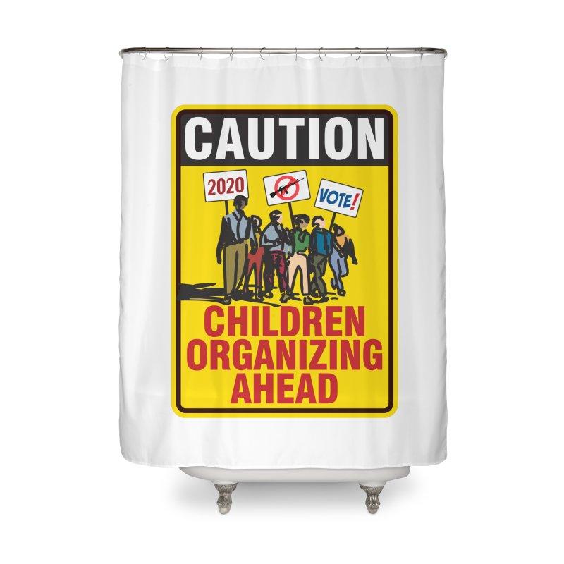 Caution - Children Organizing Home Shower Curtain by Puttyhead's Artist Shop