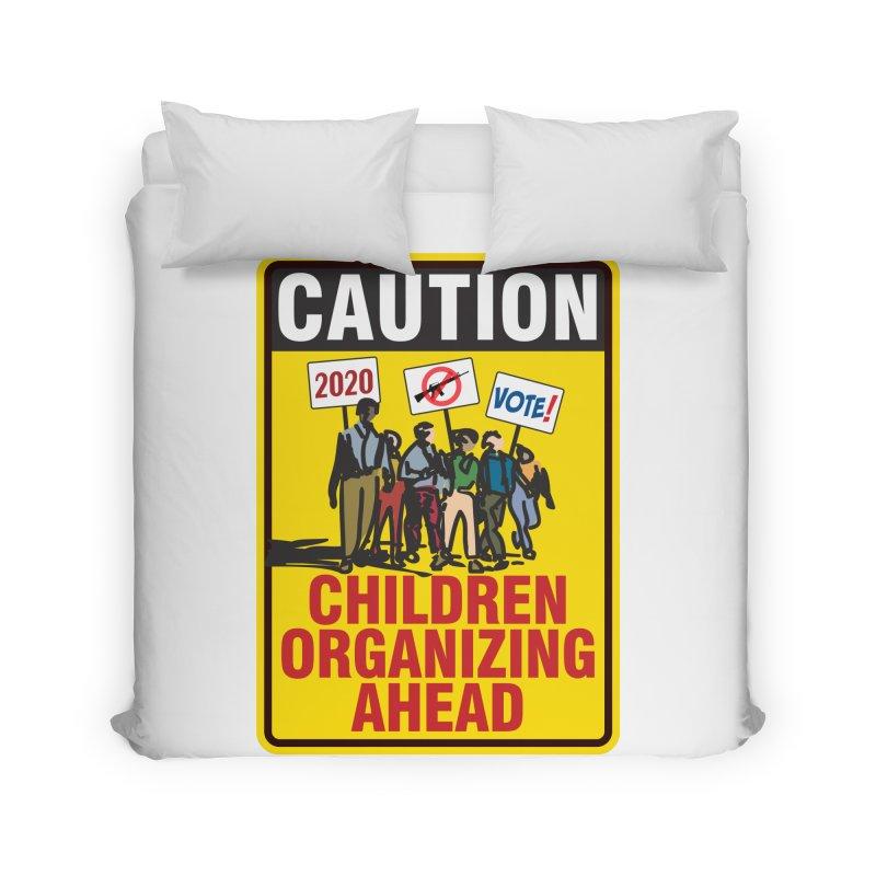 Caution - Children Organizing Home Duvet by Puttyhead's Artist Shop
