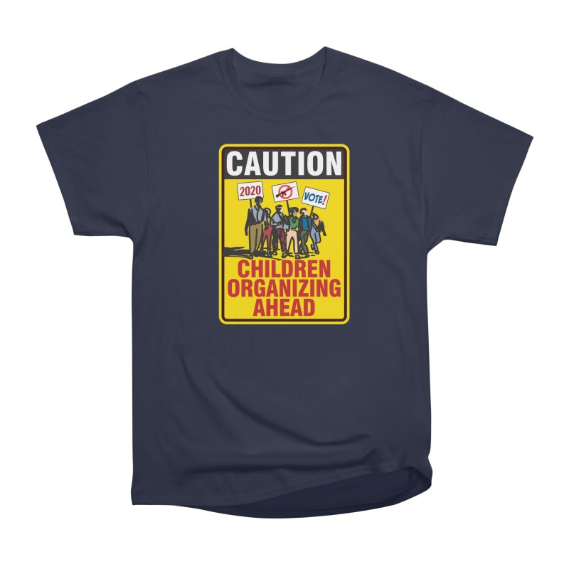 Caution - Children Organizing Women's Classic Unisex T-Shirt by Puttyhead's Artist Shop