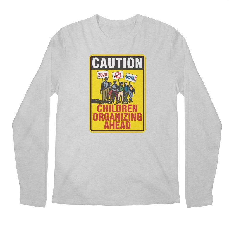 Caution - Children Organizing Men's Longsleeve T-Shirt by Puttyhead's Artist Shop